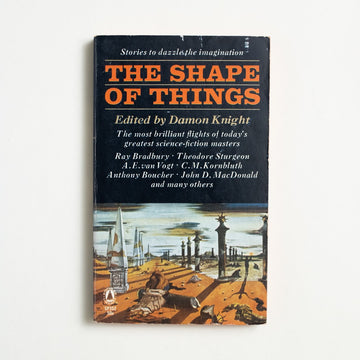 The Shape of Things edited by Damon Knight, Popular Library, Paperback from A GOOD USED BOOK.  1965 No Stated Printing Genre Anthology