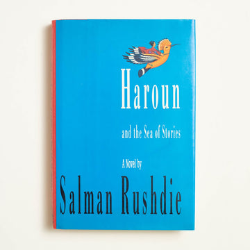 Haroun and the Sea of Stories by Salman Rushdie, Granta Books, Hardcover w. Dust Jacket from A GOOD USED BOOK.