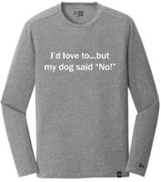 I'd Love To But...-Shadow Heather Grey Long Sleeve