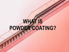 What is powder coating?