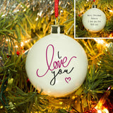 Personalised I Love You Bauble