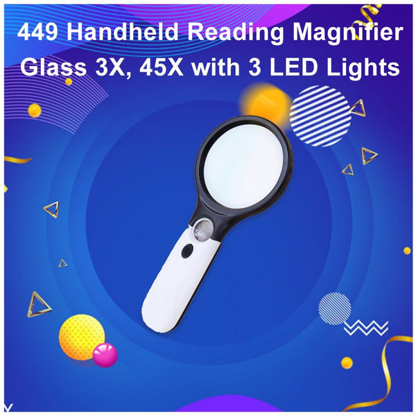 449 Handheld Reading Magnifier Glass 3X, 45X with 3 LED Lights for Reading/Maps/Watch Repair