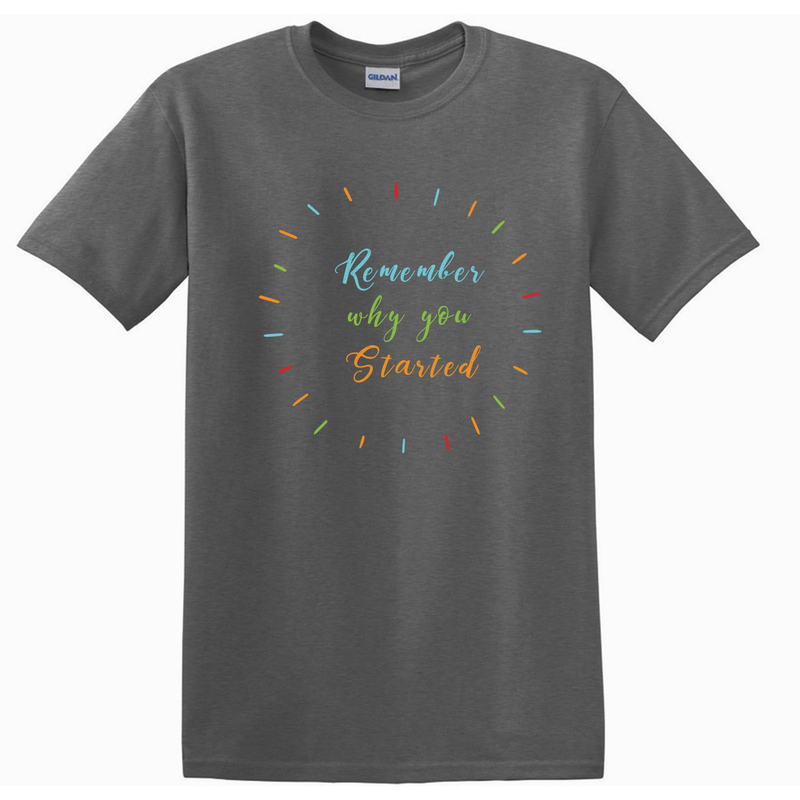 Startup Colorful Remember Why Customize T-Shirt | 初創定制T恤