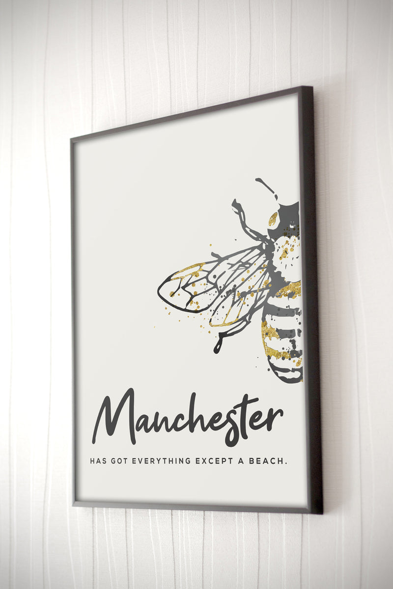 Grey Watercolour Bee Print #1 'Manchesters got everything except a beach'