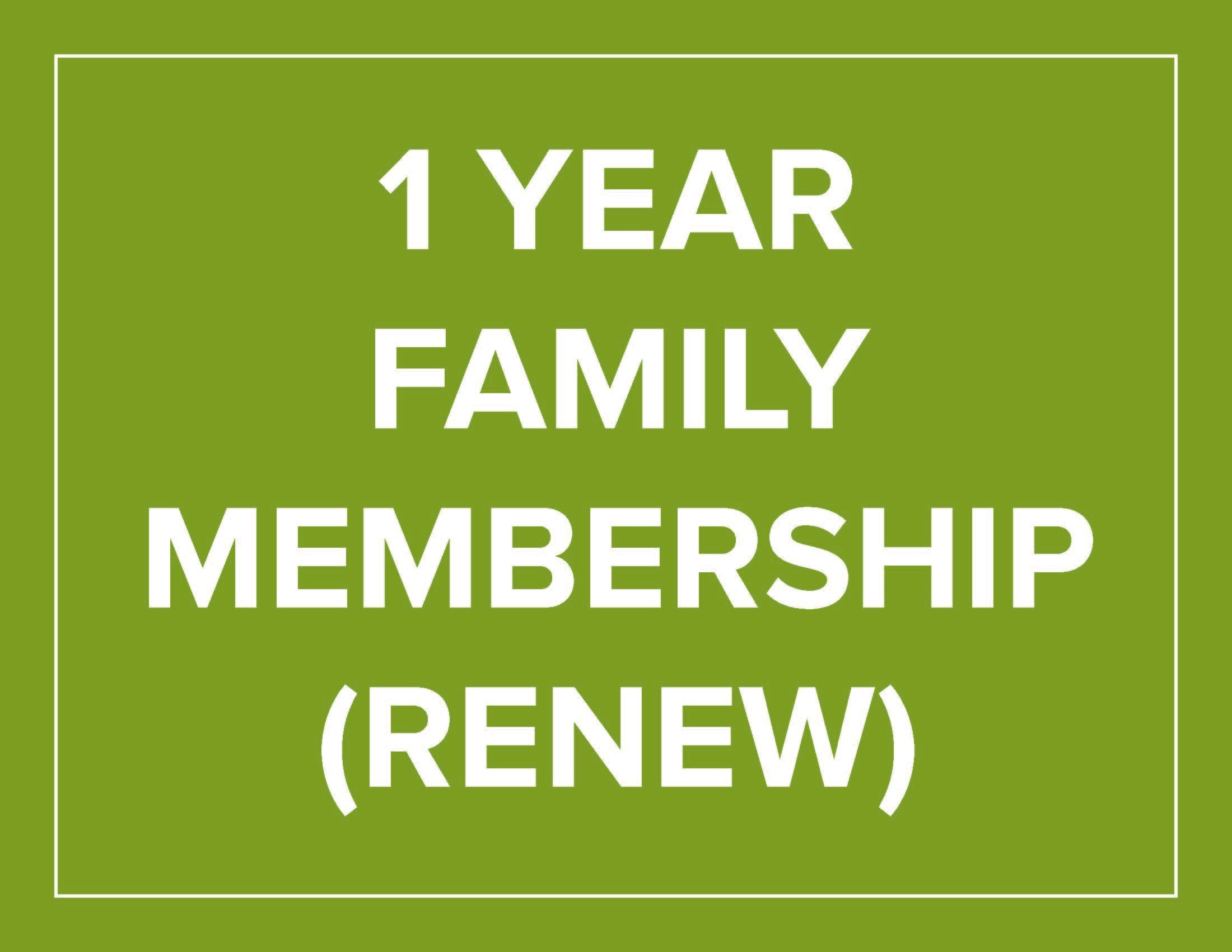 1 Year Family Membership Renew