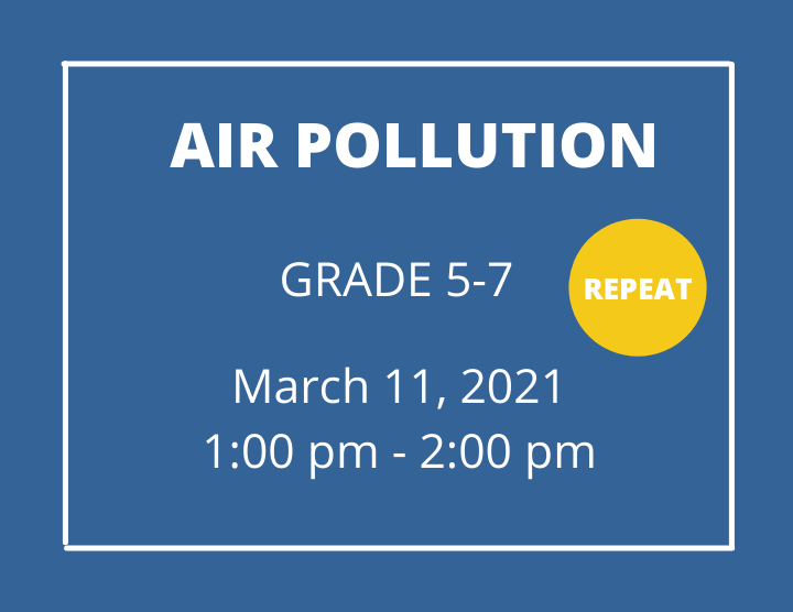 Air Pollution  grade 5-7- Homeschool Program