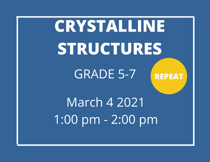 Crystalline Structures grade 5-7- Homeschool Program