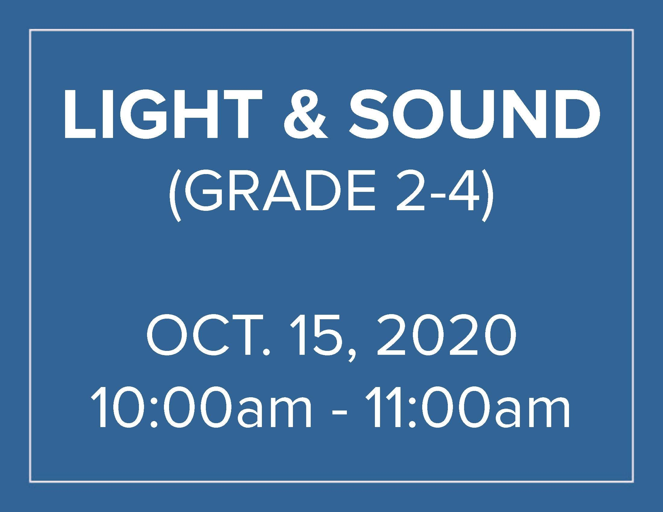 Light & Sound - Homeschool Program