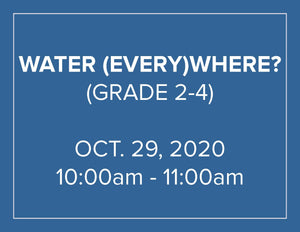Water (Every)Where? - Homeschool Program