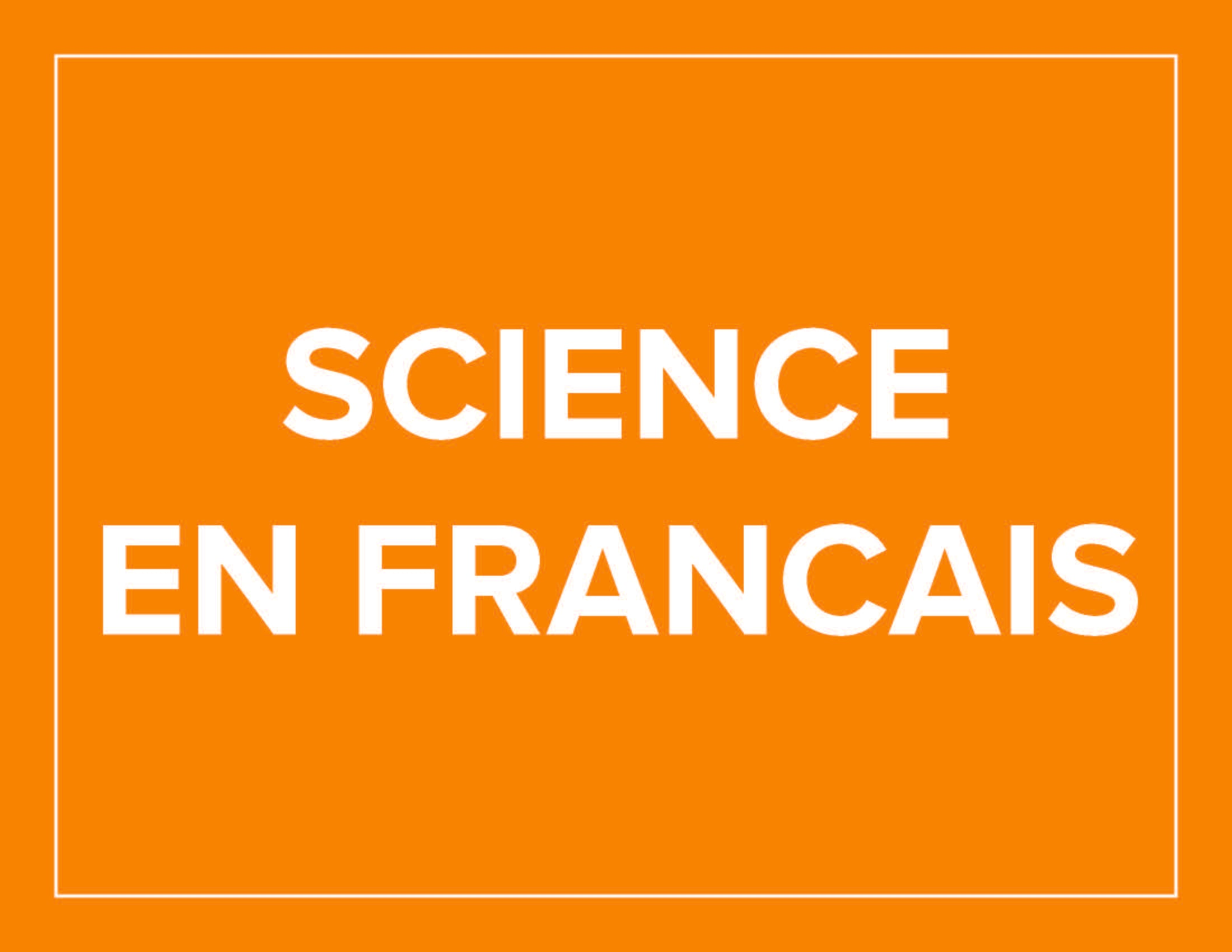 Science en Francais Aug 3-6 Grades 1 - 4