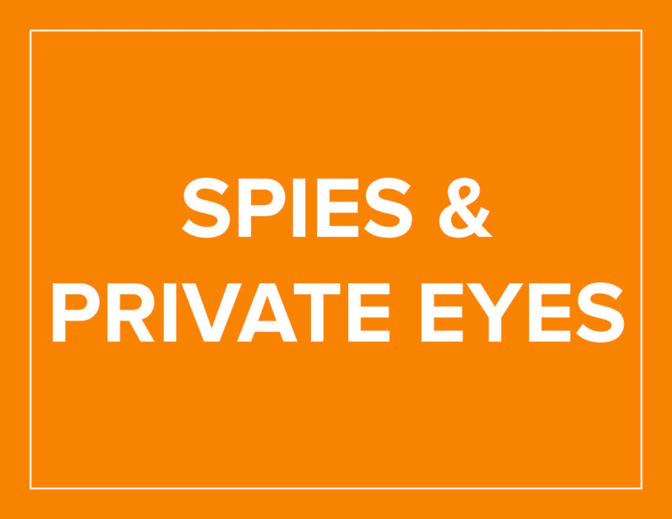 Spies and Private Eyes Aug 13-14