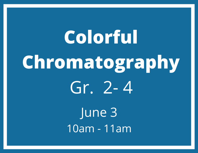 Colorful Chromatography - June 3