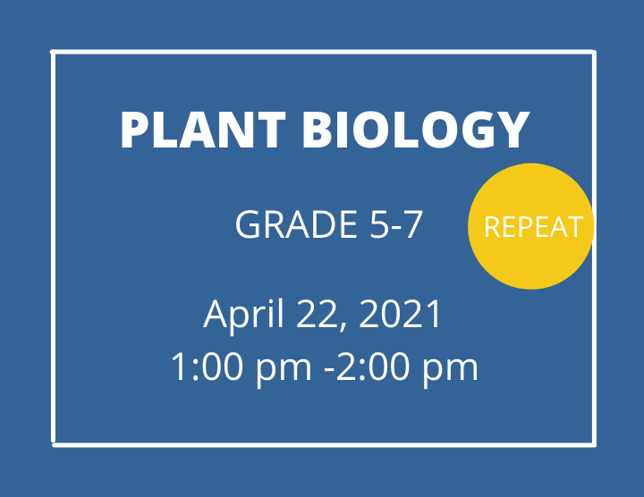 Plant Biology  grades 5-7- repeat