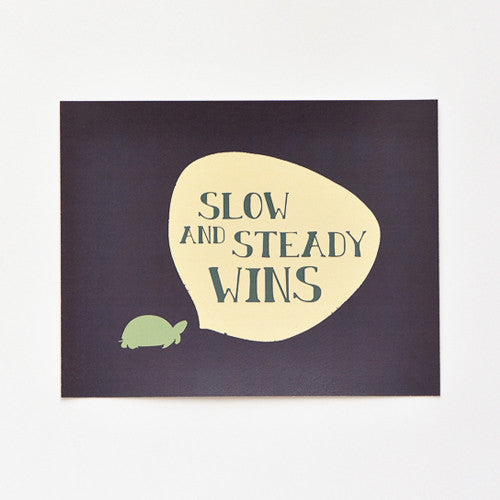 Turtle Art Print : Slow and Steady Wins