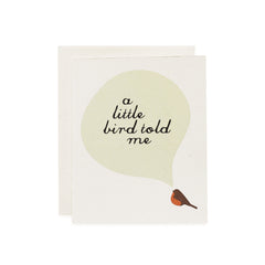 A Little Bird Told Me Card : Robin