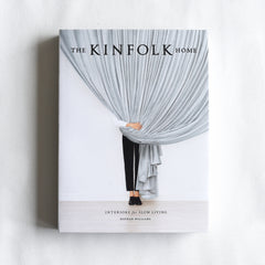 Kinfolk : Interiors for Slow Living