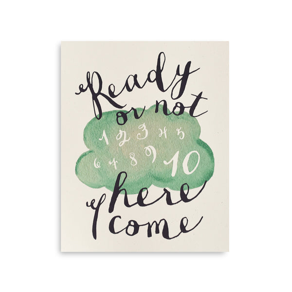 Ready or Not Art Print