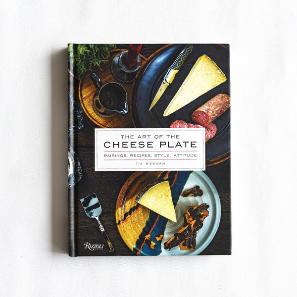 Art of The Cheese Plate Book