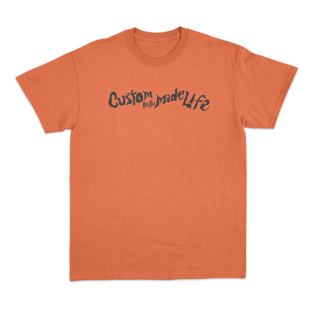 'Custom Made Life' T-Shirt (Orange)