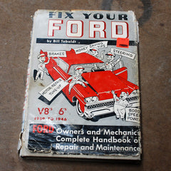 Ford Fix Your Ford Hard Cover Book 1946-1959