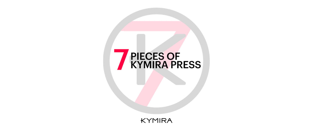 7 Of Our Favourite KYMIRA Featured Press Articles