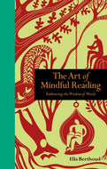 Art of Mindful Reading: Embracing the Wisdom of Words