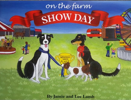 On the Farm Show Day by Jamie & Lee Lamb