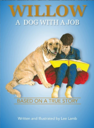 Willow a Dog with a Job by Lee Lamb