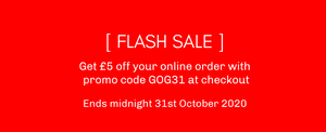 FLASH SALE: Get £5 off with promo code GOG31 on Sat 31 Oct 2020