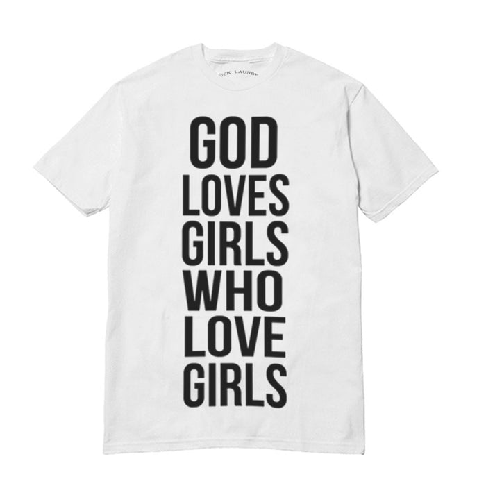God Loves Girls - Shirt
