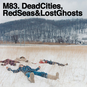 M83 - Dead Cities, Red Seas & Lost Ghosts (CD1)