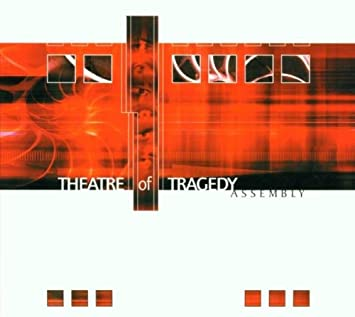 Theatre Of Tragedy - Assembly (CD1)