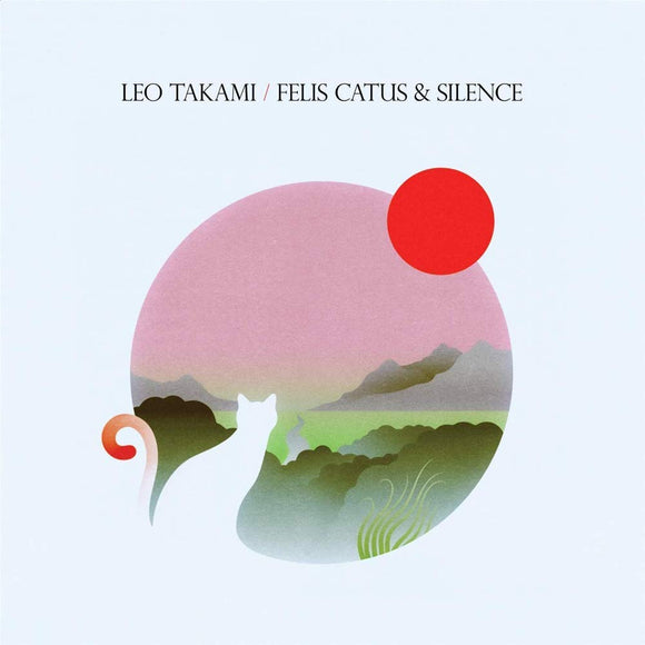 Leo Takami - Felis Catus and Silence (CD1/LP1)