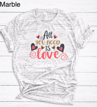 "Load image into Gallery viewer, ""All you need is Love"" Tee"