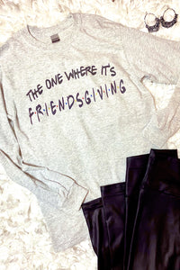 Friendsgiving Long Sleeve Tee