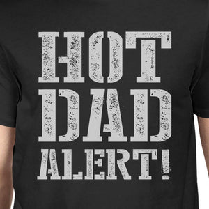Hot Dad Alert Men's Black Cotton T-Shirt Funny