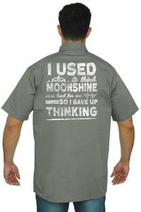 Men's Mechanic Work Shirt Moonshine was Bad 4 Me I Gave Up Thinking