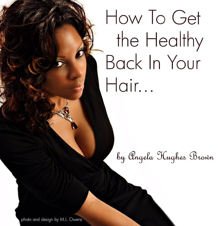 How To Get The Healthy Back In Your Hair Book