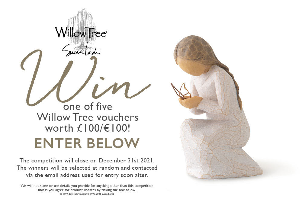WIN one of five Willow Tree vouchers!