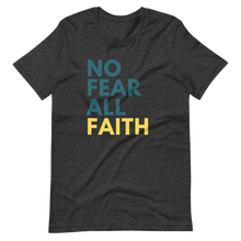 Load image into Gallery viewer, No Fear UNISEX Tee - Dark Grey
