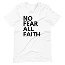 Load image into Gallery viewer, No Fear UNISEX Tee - WHITE w/black ink