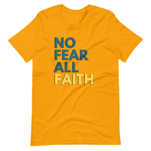 Load image into Gallery viewer, No Fear UNISEX Tee - Gold