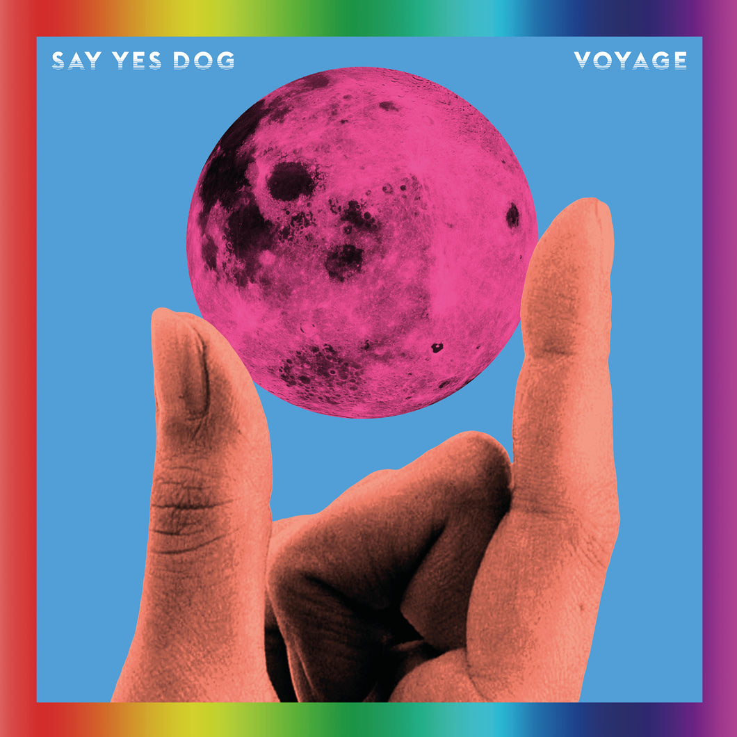 Say Yes Dog - Voyage