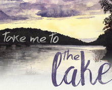 Load image into Gallery viewer, Take Me To the Lake Watercolor Wall Art
