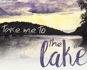Take Me To the Lake Watercolor Wall Art