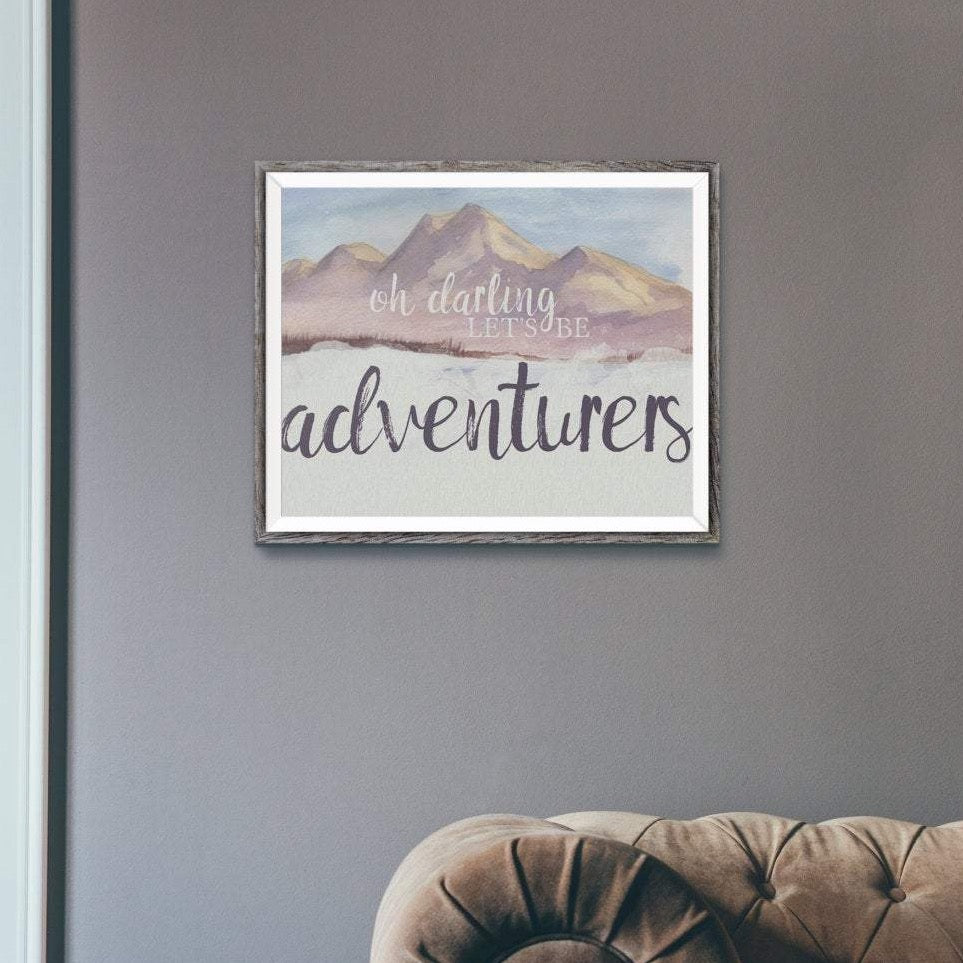 Oh Darling Let's Be Adventurers Watercolor Wall Art