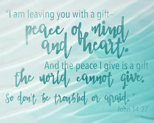 Peace of Mind and Heart John 14:27 Watercolor Inspirational Wall Art