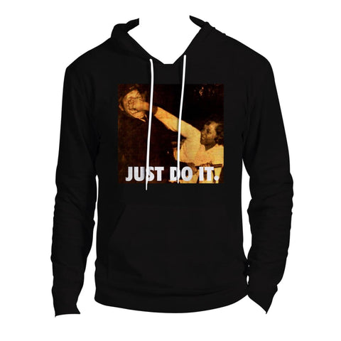 Just Do It Hoodie