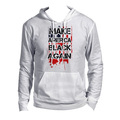 Make America Black Again Hoodie