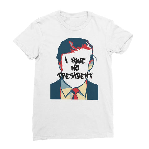 No President Women's T-Shirt - White / Female / S